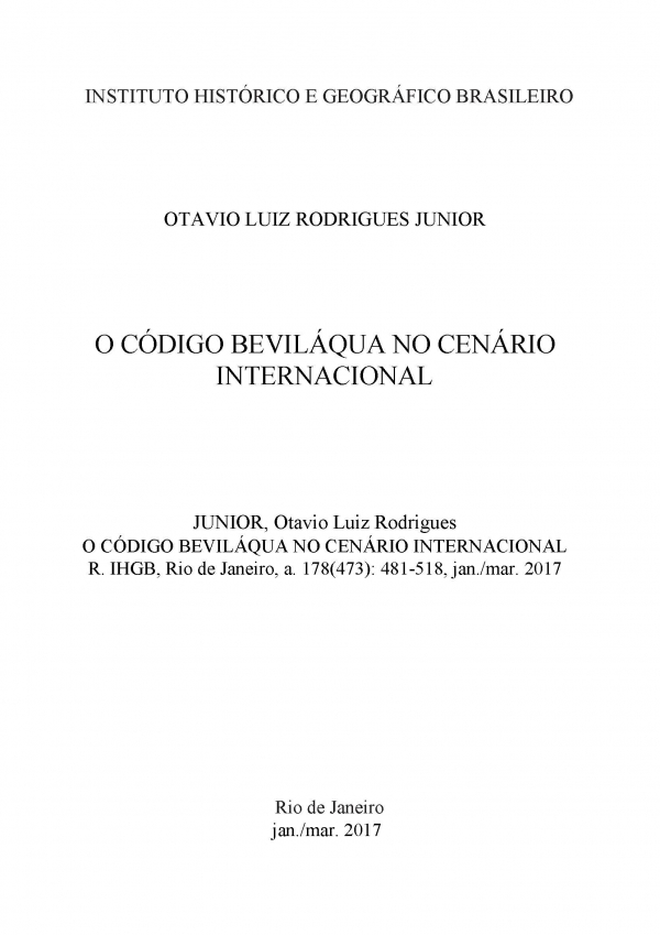 O CÓDIGO BEVILÁQUA NO CENÁRIO INTERNACIONAL THE BEVILÁQUA CODE IN THE INTERNATIONAL SCENARIO