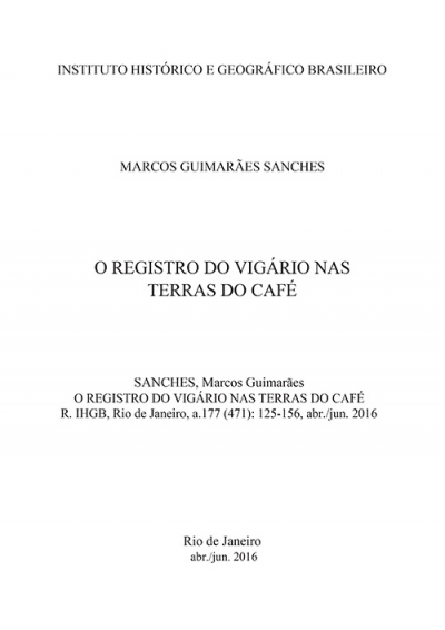 O REGISTRO DO VIGÁRIO NAS TERRAS DO CAFÉ